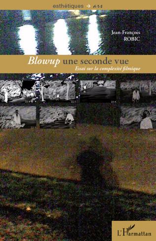 Couverture <em>Blowup</em> une seconde vue