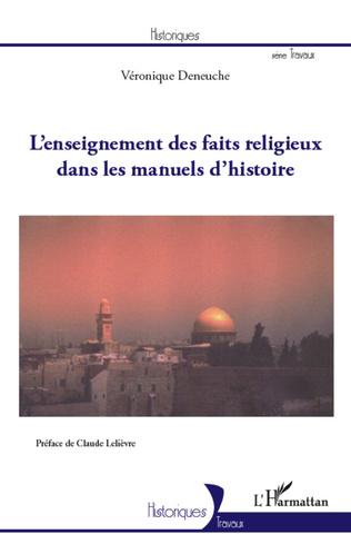 Couverture L'enseignement des faits religieux dans les manuels d'histoire