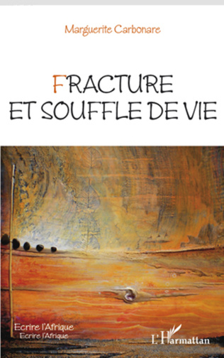 Couverture Fracture et souffle de vie