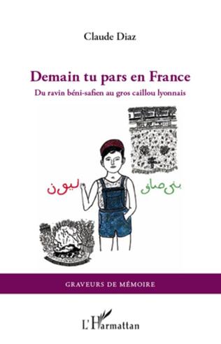Couverture Demain tu pars en France