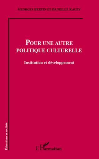Couverture Pour une autre politique culturelle
