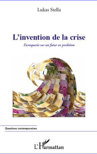 Couverture L'invention de la crise