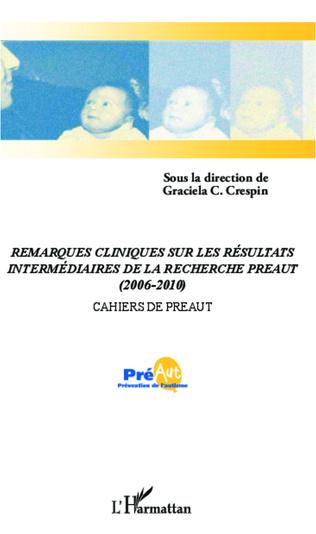 Couverture Remarques cliniques sur les résultats intermédiaires de la recherche PREAUT (2006-2010)