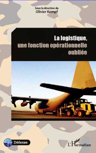 Couverture La logistique, une fonction opérationnelle oubliée