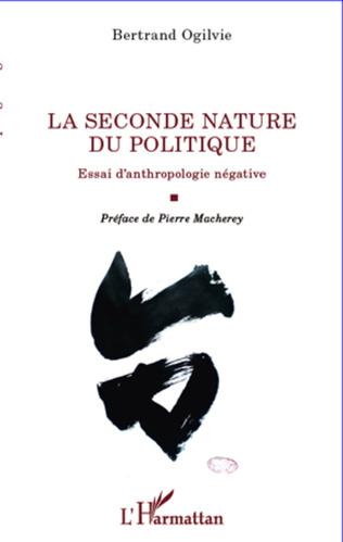Couverture La seconde nature du politique