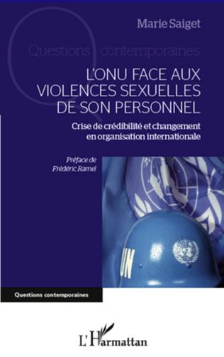 Couverture L'ONU face aux violences sexuelles de son personnel