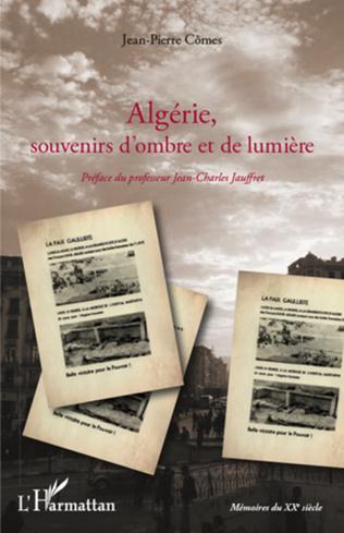 Couverture Algérie, souvenirs d'ombre et de lumière