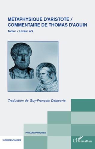 Couverture Métaphysique d'Aristote/ Commentaire de Thomas d'Aquin (Tome 1)
