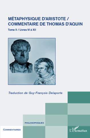 Couverture Métaphysique d'Aristote/ Commentaire de Thomas d'Aquin (Tome II)
