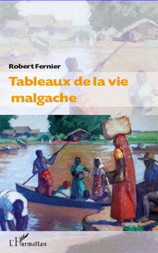 Couverture Tableaux de la vie malgache