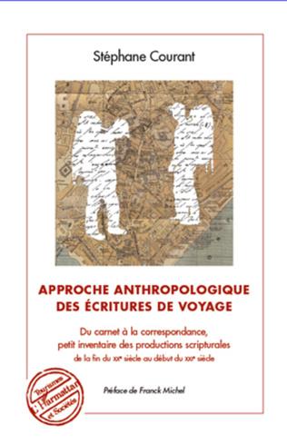 Couverture Approche anthropologique des écritures de voyage