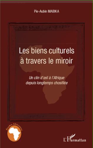 Couverture Les biens culturels à travers le miroir