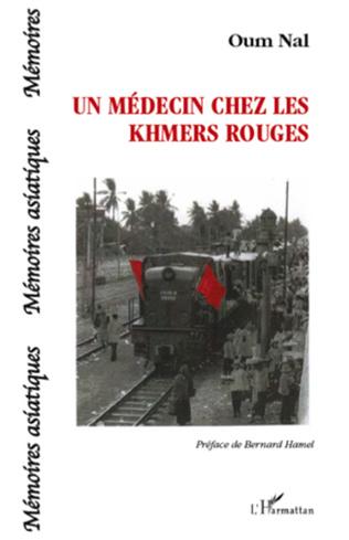 Couverture Un médecin chez les khmers rouges