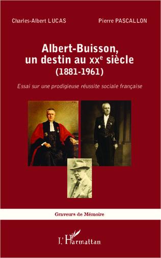 Couverture Albert-Buisson, un destin au XXe sicle (1881-1961)