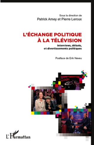 Couverture L'échange politique à la télévision