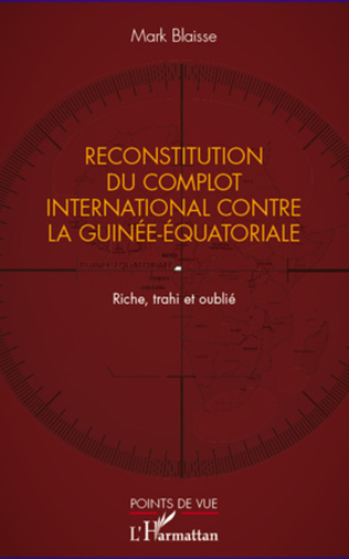 Couverture Reconstitution du complot international contre la Guinée-Equatoriale