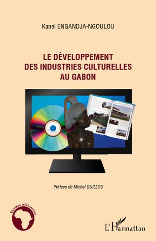 Couverture Le développement des industries culturelles au Gabon