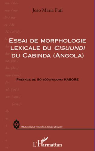 Couverture Essai de morphologie lexicale du Cisuundi du Cabinda (Angola)
