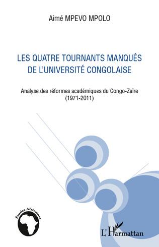 Couverture Quatre tournants manqués de l'université congolaise