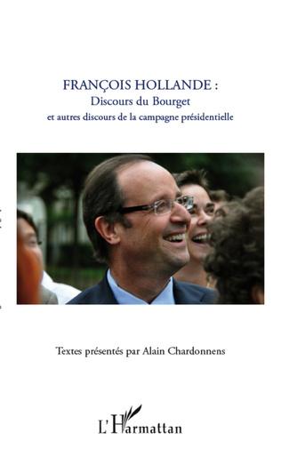 Couverture François Hollande : discours du Bourget et autres discours de la campagne présidentielle