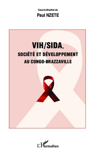 Couverture VIH/SIDA, société et développement au Congo-Brazzaville