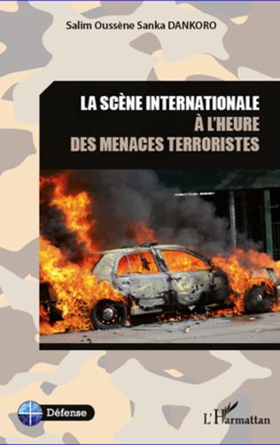 Couverture La scène internationale à l'heure des menaces terroristes