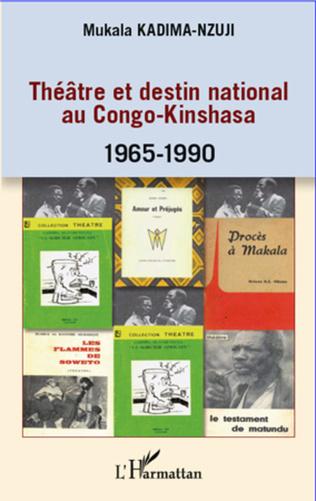 Couverture Théâtre et destin national au Congo-Kinshasa