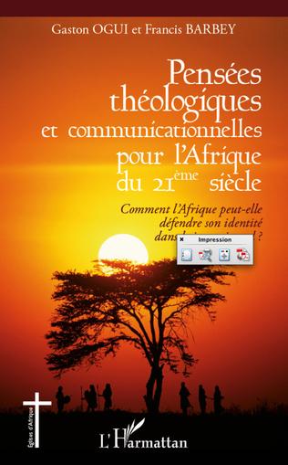Couverture Pensées théologiques et communicationnelles pour l'Afrique du 21ème siècle