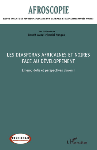 Couverture Les diasporas africaines et noires face au développement