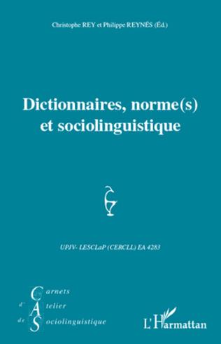 Couverture Dictionnaires, norme(s) et sociolinguistique