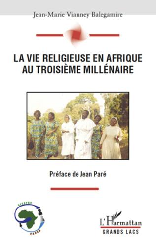 Couverture La vie religieuse en Afrique au troisième millénaire