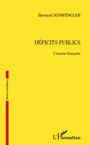 Couverture Déficits publics. L'inertie française
