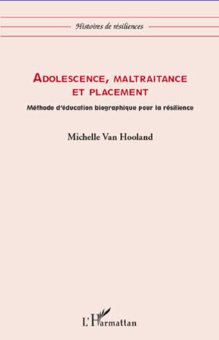 Couverture Adolescence, maltraitance et placement