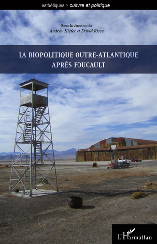 Couverture La biopolitique outre-atlantique après Foucault