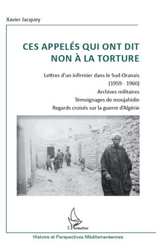 Couverture Ces appelés qui ont dit non à la torture