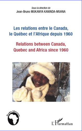 Couverture Les commencements de la coopération internationale Canada-Afrique.