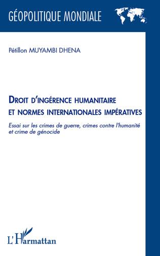 Couverture Droit d'ingérence humanitaire et normes internationales impératives