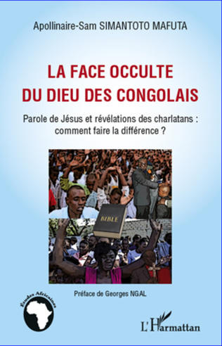 Couverture La face occulte du dieu des congolais