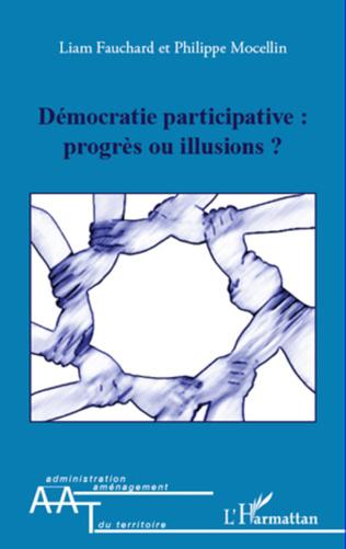 Couverture Démocratie participative : progrès ou illusions ?