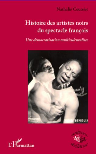 Couverture Histoire des artistes noirs du spectacle français