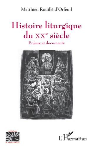 Couverture Histoire liturgique du XXe siècle
