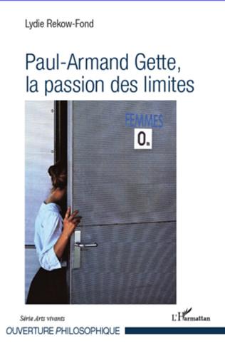 Couverture Paul-Armand Gette, la passion des limites