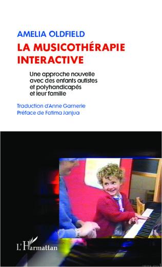 Couverture La musicothérapie interactive