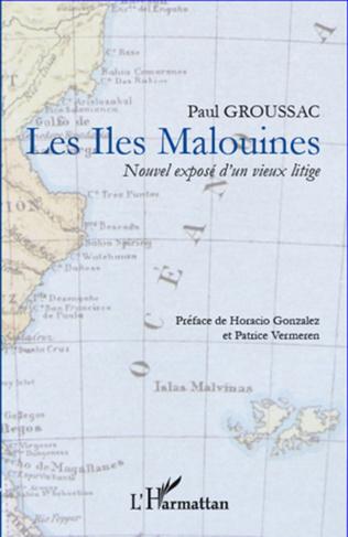 Couverture Les Iles Malouines, nouvel exposé d'un vieux litige