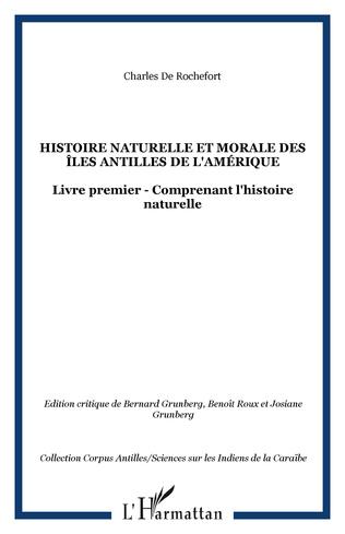 Couverture Histoire naturelle et morale des îles Antilles de l'Amérique