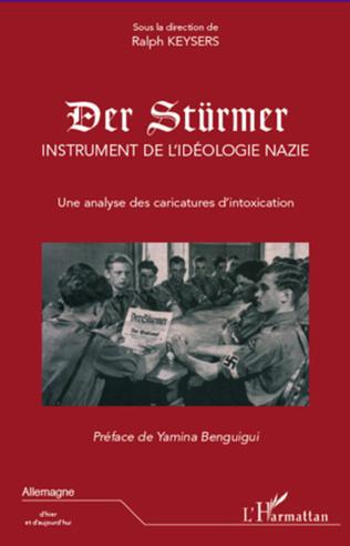 Couverture Der Stürmer, instrument de l'idéologie nazie
