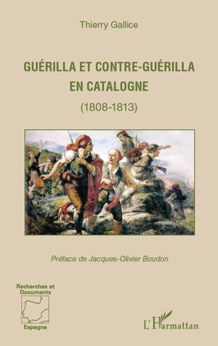 Couverture Guérilla et contre-guérilla en Catalogne (1808-1813)