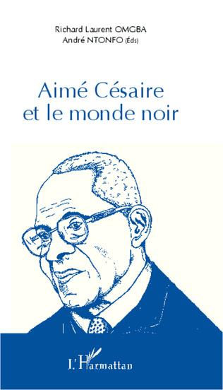 Couverture Aimé Césaire et le monde noir