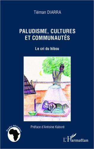 Couverture Paludisme, cultures et communautés