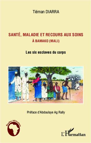 Couverture Santé, maladie et recours aux soins à Bamako (Mali)